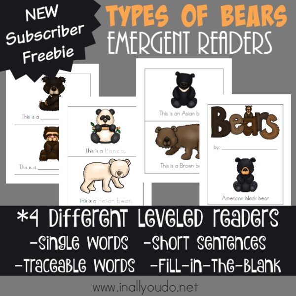 Little ones will enjoy learning about 8 different types of bears while they work on their reading skills with these Emergent Readers! :: www.inallyoudo.net