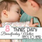 8 Things Every Breastfeeding Mother Needs to Hear