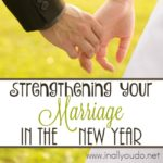 Strengthening Your Marriage in the New Year