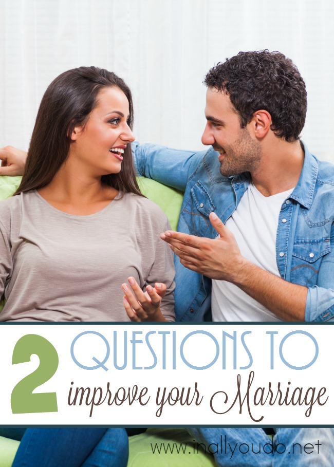 Looking for something to help your marriage or create meaningful conversation? Check out these two questions to improve your marriage. :: www.inallyoudo.net