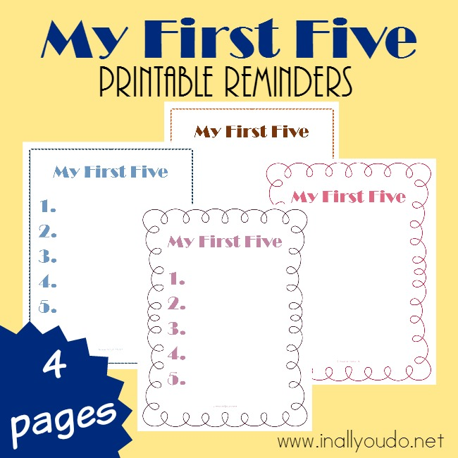 We love using our First Five Printable with each of the kids. It helps set the expectations for the day and keeps everyone on the same page. :: www.inallyoudo.net