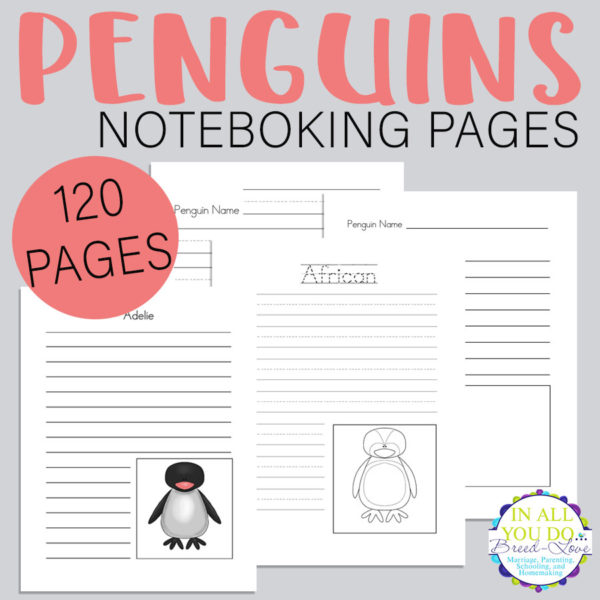 Kids can record all they know and learn about penguins with these Notebooking Pages. Includes 120 blank templates, penguin types and more! #penguins #notebooking #homeschoolers #homeschooling