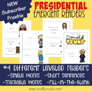 Little ones can learn more about our newest President with these Presidential Emergent Readers. :: www.inallyoudo.net