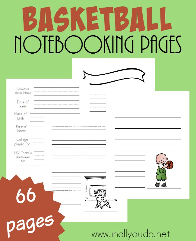 Do you have basketball fans in your house? Grab these Notebooking Pages to capitalize on their excitement and have them research and record what they find! :: www.inallyoudo.net