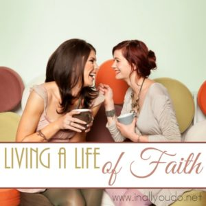 My biggest prayer is to live a life of Faith every day. In my marriage. In motherhood. In every thing. :: www.inallyoudo.net