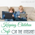 Keeping Children Safe on the Internet