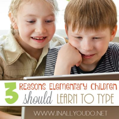 3 Reasons Elementary Children Should Learn to Type