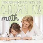 Preparing Your Children for Math