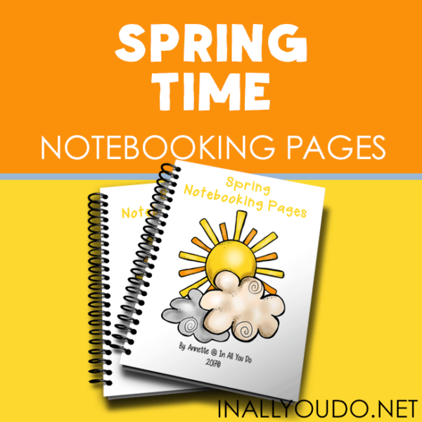 Spring is a great time to get back outside after a long, cold winter or just to enjoy the sunshine. These Spring Time Notebooking Pages are the perfect compliment to a nice walk or nature study! :: www.inallyoudo.net