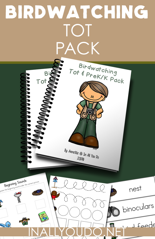 Now your tots & prek-k students can have fun learning about birdwatching, while working on their prewriting, graphing, beginning sounds, reading and more! :: www.inallyoudo.net