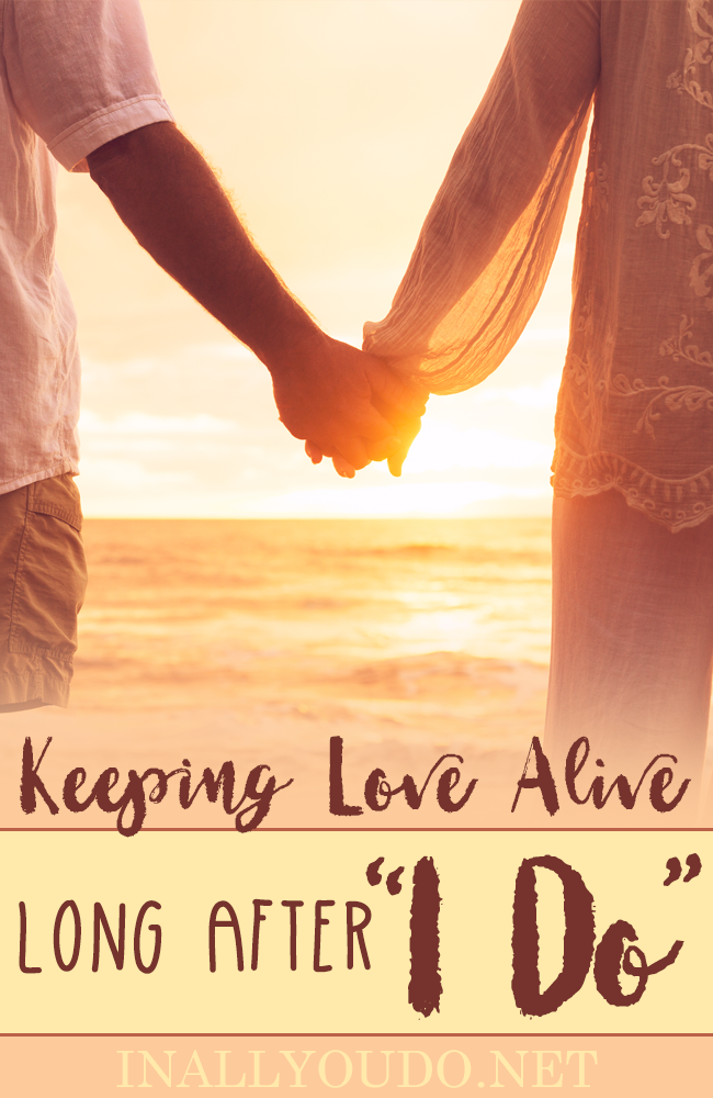 "Has your marriage gone stale? Just seems boring? Or is running on autopilot? There are ways to keep the love alive long after you say, ""I Do."" :: www.inallyoudo.net"