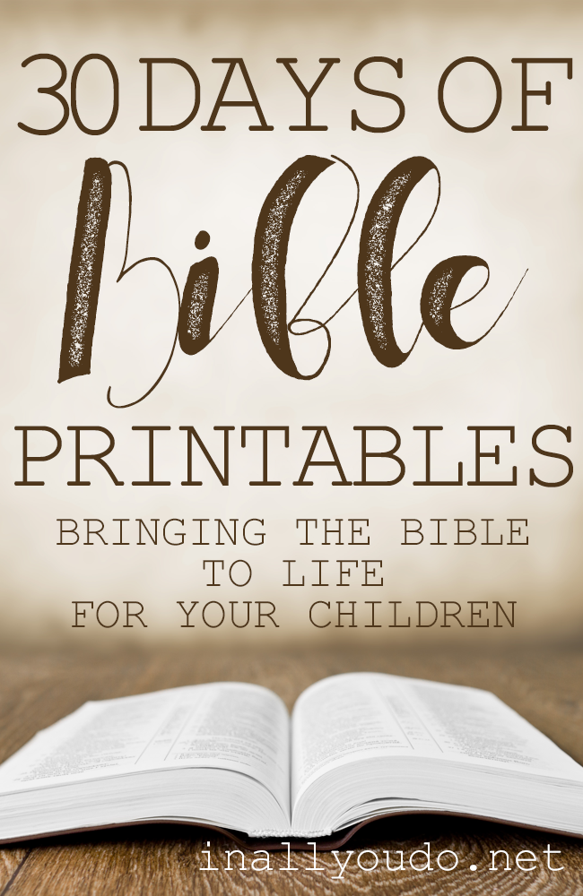 Join us for our 3rd annual 30 Days of Bible. This year, I am releasing new Bible printables each day in June! Children from Preschool to Middle School will love these fun and engaging printables! (June 1-30, 2017) :: www.inallyoudo.net