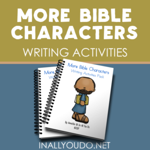 Help kids remember and know more about 12 different Bible Characters with these Writing Activities. Includes 56 pages of copywork and writing prompts for PreK-5. :: www.inallyoudo.net