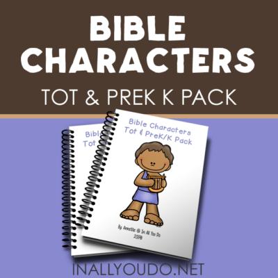 Bible Characters Tot & PreK-K Pack
