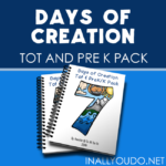 Days of Creation Tot & PreK-K Pack