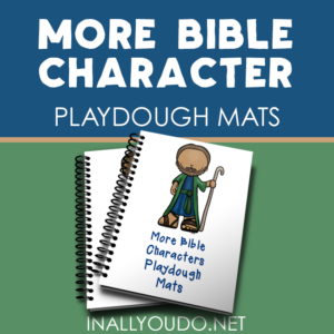 Help your little ones learn about 12 More Bible Characters while working on their fine motor skills with these fun playdough mats! :: www.inallyoudo.net