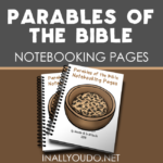 Parables of the Bible Notebooking Pages