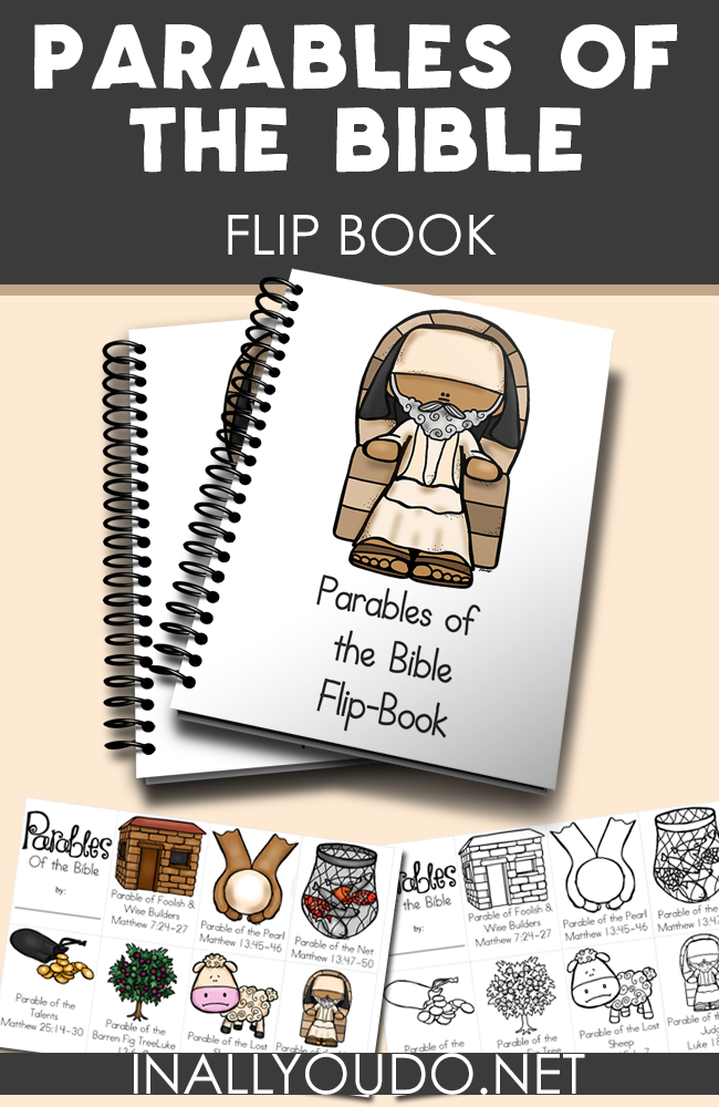 This fun mini flip book is perfect for any Sunday School or preschool class to reinforce 7 different Parables of the Bible. Available in COLOR and Black & White. :: www.inallyoudo.net