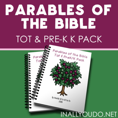 Parables of the Bible Tot & PreK-K Pack