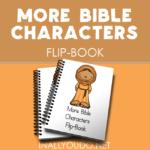 More Bible Characters Mini Flip Book