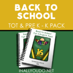 Back to School Tot & PreK-K Pack