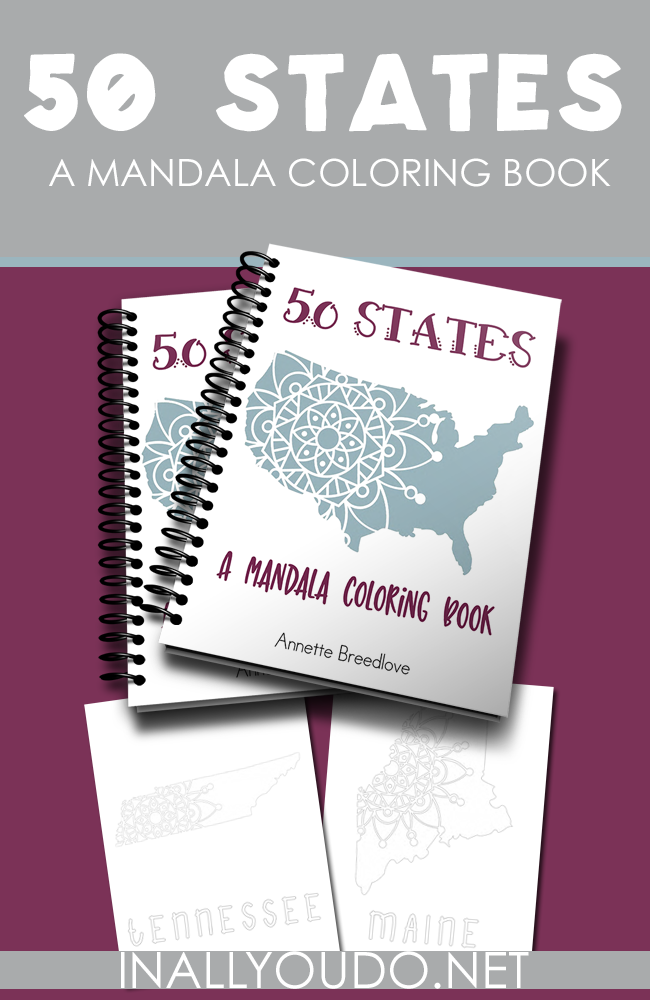 50 States: A Mandala Coloring Book - In All You Do