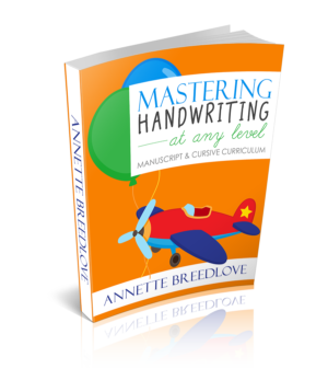 Mastering Handwriting at Any Level: Manuscript & Cursive Curriculum