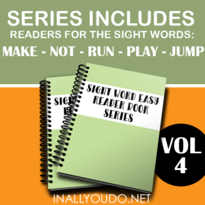 "In these five Easy Sight Word Readers, students will practice reading and building sentences on 5 sight words. The words included in this set are ""make"", ""not"", ""run"", ""play"" and ""jump"". :: www.inallyoudo.net"