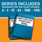 Sight Words Easy Readers Series {a, I, it/is, the, you}