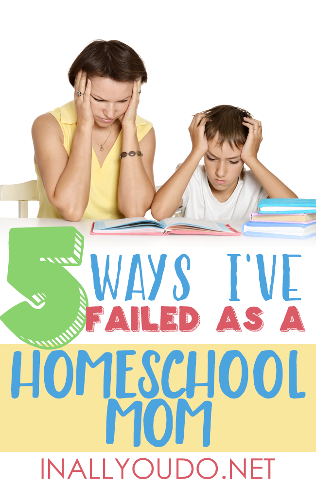 I've had plenty of failures in parenting over the last 12 years, but I was determined to be the perfect, model homeschool mom. :: www.inallyoudo.net