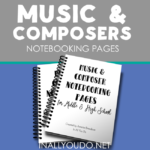 Music & Composer Notebooking Pages