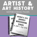 Artist & Art History Notebooking Pages