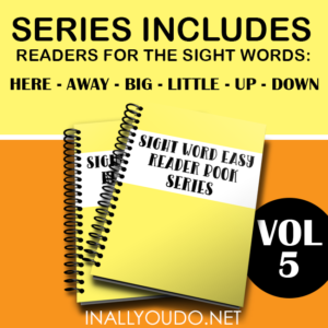 "In these six Easy Sight Word Readers, students will practice reading and building sentences on 6 sight words. The words included in this set are ""here"", ""away"", ""big"", ""little"", ""down"" & ""up"". :: www.inallyoudo.net"