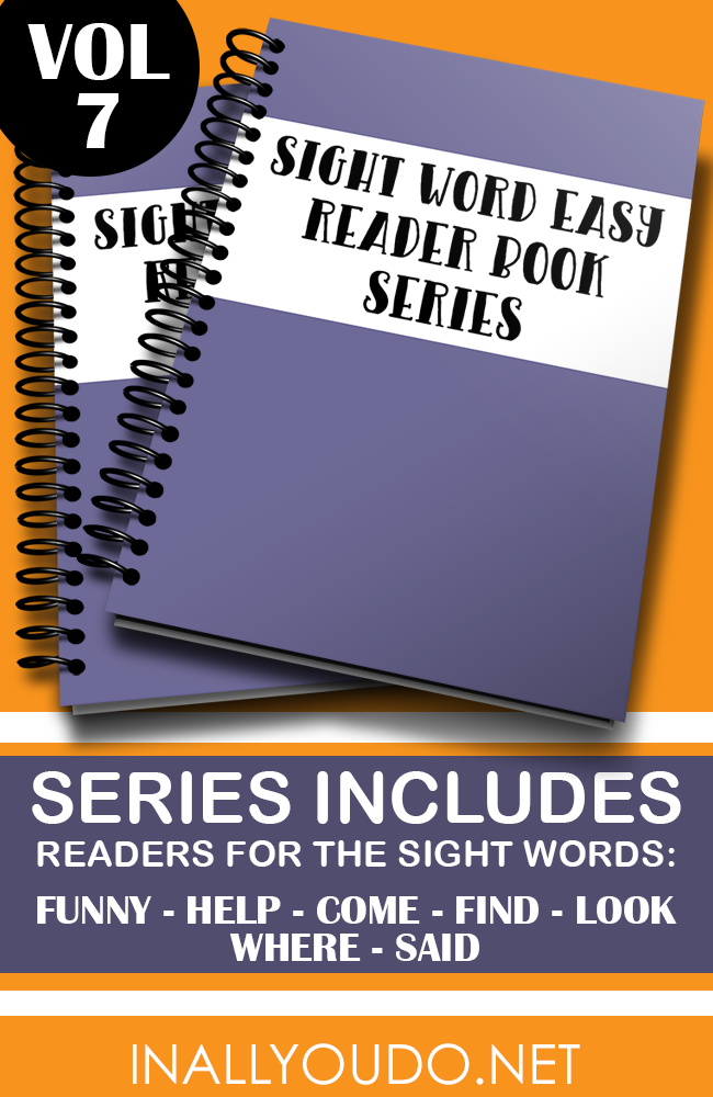 "In these seven Easy Sight Word Readers, students will practice reading and building sentences on 7 sight words from the Pre-Primer list. The words included in this set are ""funny"", ""help"", ""come"", ""find"", ""look"", ""where"" & ""said"". :: www.inallyoudo.net"