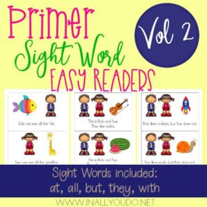 "In this Primer Easy Sight Word Reader set, students will practice reading and building sentences on 5 sight words from the Primer Dolch Sight Word list. The words included in this set are ""all"", ""at"", ""but"", ""they"" & ""with"". :: www.inallyoudo.net"