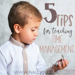 Want your kids to learn how to manage their time more wisely or just better? Our oldest has struggled with time management in the past, however, these 5 tips have helped him improve in the past year. :: www.inallyoudo.net