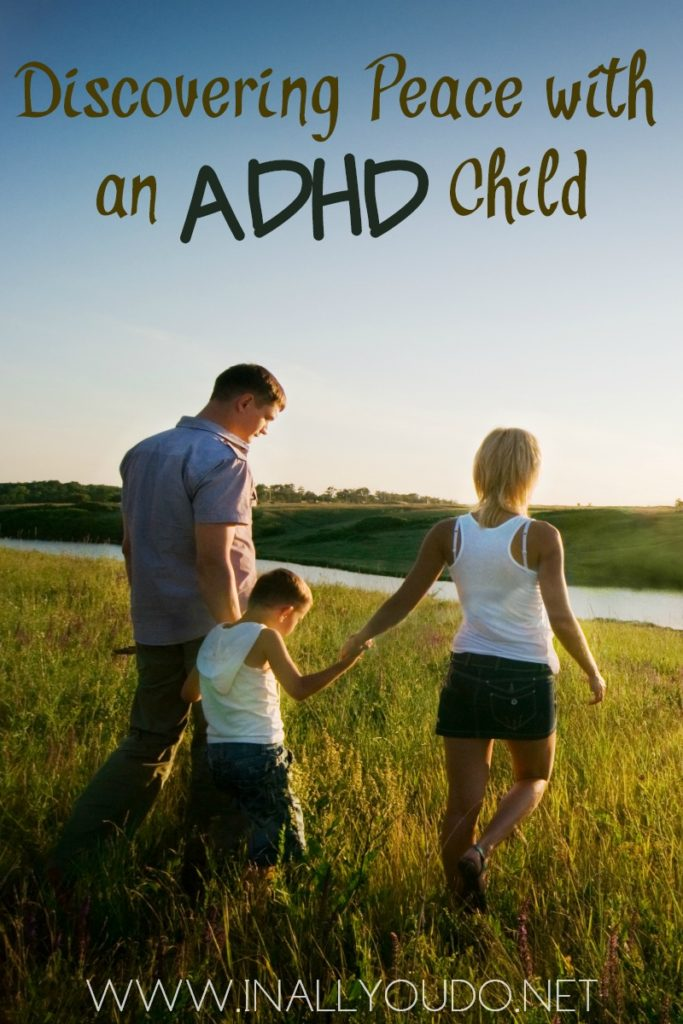 Do you have a child with ADHD? Does life always seem to be spinning out of control? Find out how to bring peace to your life, in the midst of ADHD. :: www.inallyoudo.net