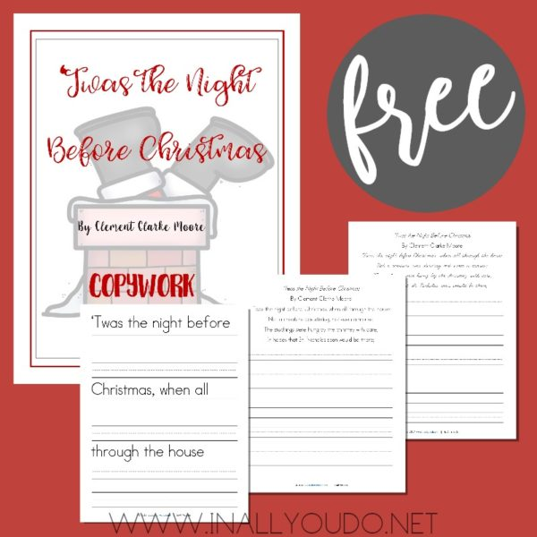 This Twas the Night Before Christmas copywork set includes three different age ranges - early writers, manuscript and cursive. #Christmas #copywork #twasthenightbeforechristmas #iaydhomeschoolers
