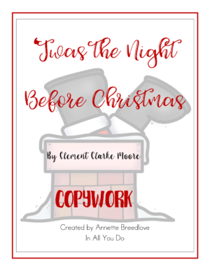 'Twas the Night Before Christmas Copywork