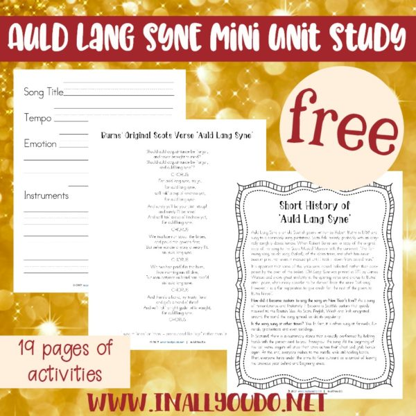 This Mini Music Study focuses on one of the most famous musical pieces sung at the stroke of midnight on New Year's Eve,Auld Lang Syne.The unit has a short history of the song, listening exercises, notebooking pages, a Venn diagram and 3 different translations. #happynewyear #auldlangsyne #musicstudy #iaydhomeschoolers