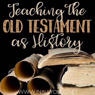 Teaching the Old Testament as History