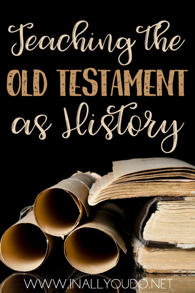 "As a Christian parent, I want my children to know the Bible as truth; history - not a bunch of ""stories"" told by men. That's why I believe it is important to teach it as History from the beginning. Read more to find out what we'll be using to teach our young children the Old Testament as History in the new year! :: www.inallyoudo.net"