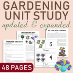 Gardening Unit Study – Updated & Expanded