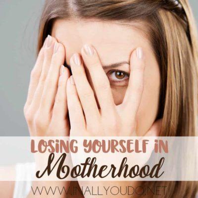 Losing Yourself in Motherhood
