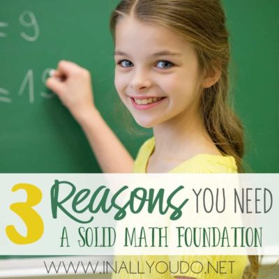 3 Reasons You Need a Solid Math Foundation