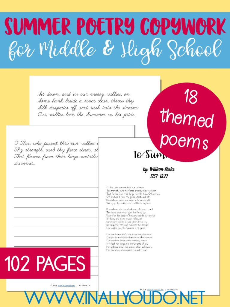 This Summer themed Poetry Copywork pack is perfect for Middle and High Schoolers. This pack includes 18 different poems with plain lines for copywork, for a total of 102 pages. :: www.inallyoudo.net