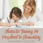 Character Training for Preschool to Elementary