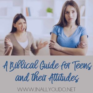 As your children enter what is commonly known as the teenage years, they need extra TLC from you. And the more informed you are about how to gently guide them, the better equipped you are for the road ahead. Let's take a Biblical look at working with teens and their attitudes. :: www.inallyoudo.net