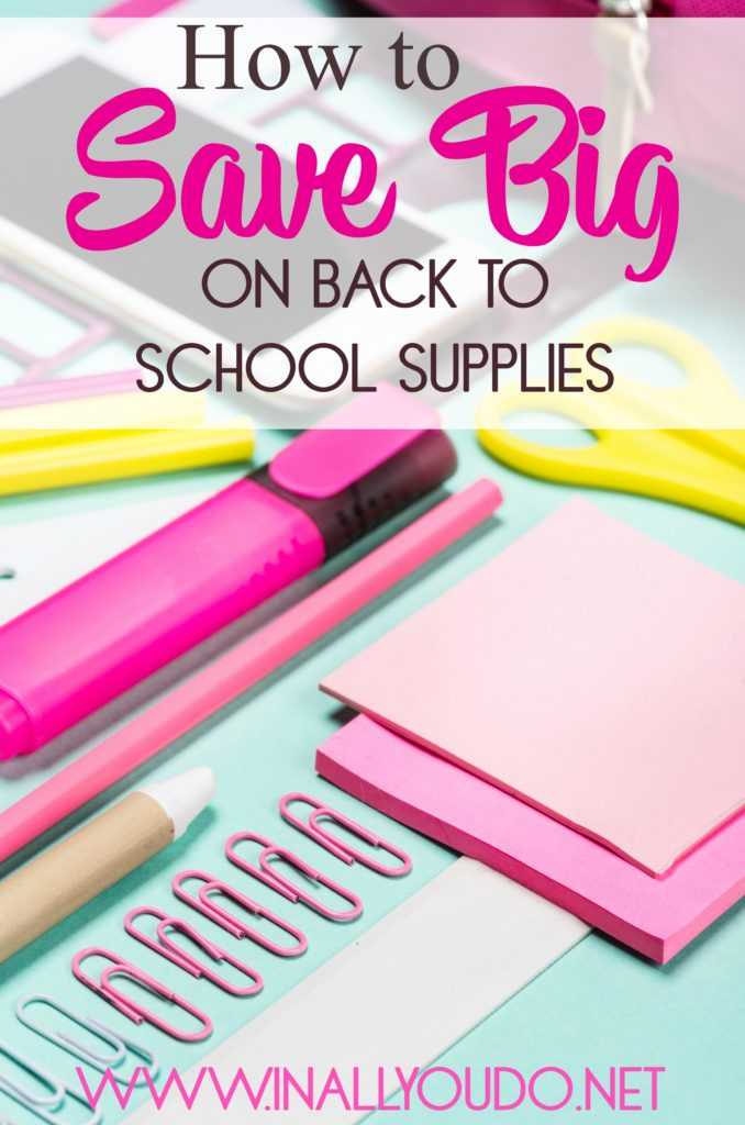 Do you spend way to much on school supplies every year? Find out my tips for How to Save BIG on back to school supplies this year and every year! :: www.inallyoudo.net