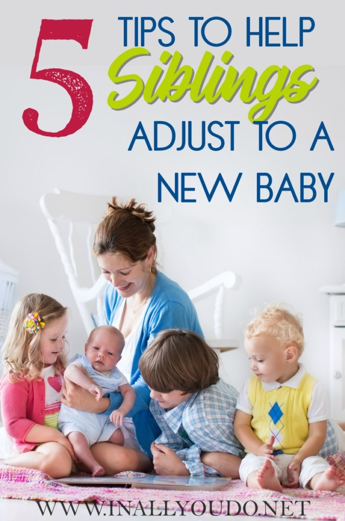 When you're bringing home a new baby to the house with other children, it is even more challenging. There are many ways you can work to help siblings adjust to a new baby. :: www.inallyoudo.net